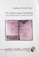 NS-Opfer unter Vorbehalt. Homosexuelle Männer in Berlin nach 1945