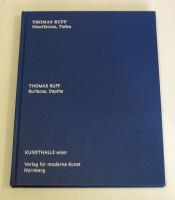 Thomas Ruff: Oberflächen, Tiefen / Surfaces, Depths
