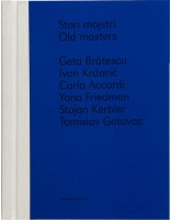 Old Masters / Stari Mojstri