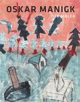 Oskar Manigk – Der Maler