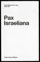 Pax Israeliana - Israeli Modernism Index 1948-1977