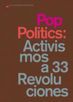 Pop Politics: Activismos a 33 Revoluciones
