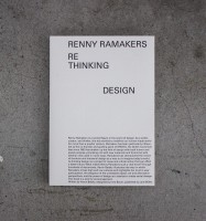 Renny Ramakers: Rethinking Design