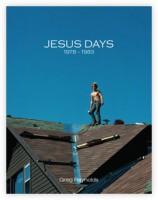 Jesus Days, 1978-1983