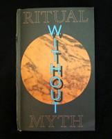 Ritual Without Myth
