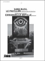 Sang Bleu & Emmanuelle Antille: Le Pavillon Du Palais De Tokyo