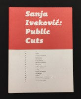Sanja Iveković; Public Cuts