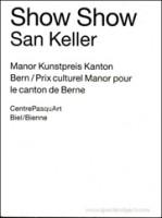 Show Show: Manor Kunstpreis Kanton Bern / Prix culturel Manor pour le canton de Berne