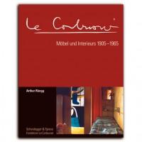 Le Corbusier. Möbel und Interieurs 1905–1965