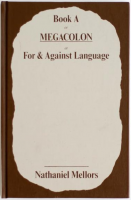 Ourhouse + Book A/MEGACOLON/For and Against Language