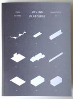 Waving platforms