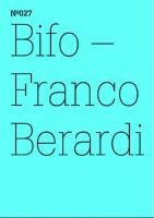 100 Notizen - 100 Gedanken (100 Notes – 100 Thoughts): No. 027, Bifo - Franco Berardio