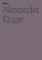 100 Notizen - 100 Gedanken (100 Notes – 100 Thoughts): No. 031, Alexander Kluge