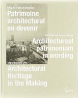Patrimoine architectural en devenir / Architectural Heritage in the Making