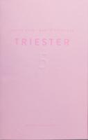Triester #5