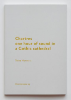 Chartres: one hour of sound in a Gothic cathedral