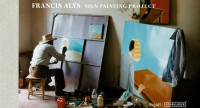 Francis Alÿs: Sign Painting Project