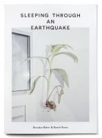 Sleeping Through an Earthquake