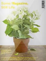 Some Magazine, Still Life