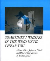 Sometimes I Whisper In The Wind Until I Hear You