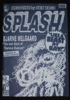 Splash 01: Bjarne Melgaard