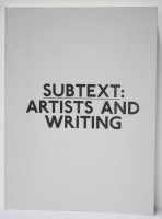 Subtext: artists and writing