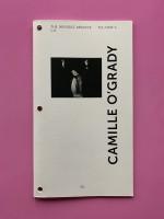 The Invisible Archive: Camille O'Grady