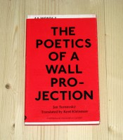 The Poetics of a Wall Projection