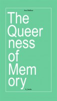 The Queerness of Memory