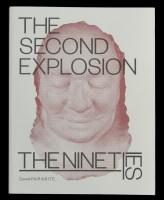 The Second Explosion – the 90's / Druga eksplozija – 90. leta