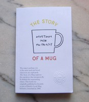The Story Of A Mug: Greetings from the Factory