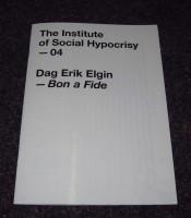 The Institute of Social Hypocrisy - 04 - Drag Erik Elgin - Bon a Fide