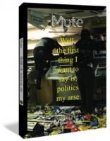 Mute Vol. 3 No. 2: Politics My Arse