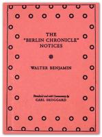 """Walter Benjamin's """"Berlin Chronicle"""" Notices"""