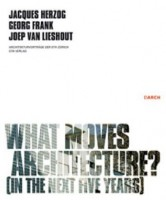 what moves architecture? (in the next five years)