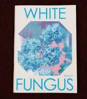 White Fungus # 10