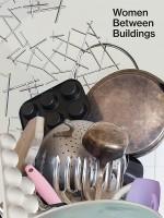 Nicole Wermers: Women Between Buildings