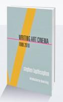 Writing Art Cinema 1988-2010
