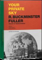 Your Private Sky - Richard Buckminster Fuller