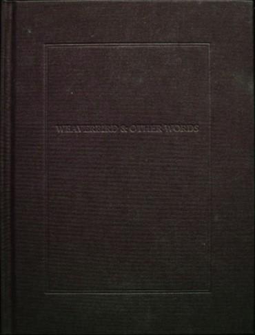 Weaverbird & Other Words