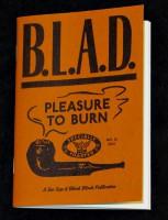 B.L.A.D. #15: Pleasure to burn