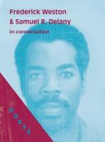 DUETS: Frederick Weston & Samuel R. Delany in Conversation (PRE-ORDER)
